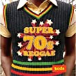 Super 70s Reggae