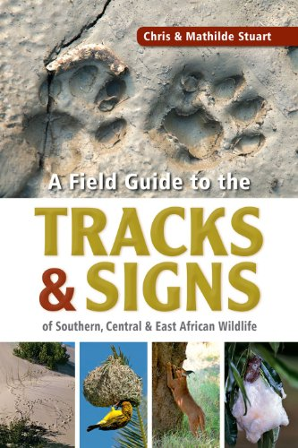 A field guide to the tracks & signs of Southern, Central & East African wildlife por Chris Stuart