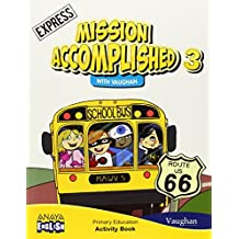 Mission Accomplished 3. Express. Activity Book. (Anaya English) - 9788467848427