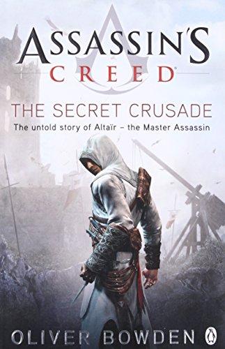 The Secret Crusade: Assassin's Creed Book 3 (Arno Creed S Assassin)