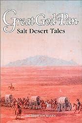 Great God Pan : Salt Desert Tales