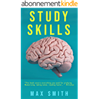 Study Skills: How to Study More Effectively in Less Time( Effective Study Skills Tips For High School, Middle School…