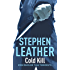 Cold Kill (The 3rd Spider Shepherd Thriller)