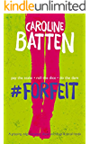 #Forfeit: A gripping, edgy romance about sex, drugs & social media (Gosthwaite Series Book 1) (English Edition)
