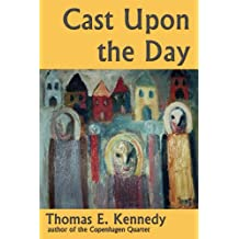Cast Upon the Day