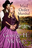 Mail Order Marshal: A Brides of Beckham Novel (Silverpines Series Book 1) (English Edition)