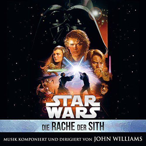 Star Wars: Die Rache der Sith (Original Film-Soundtrack)