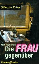 Fitzgerald, Kitty - Die Frau gegenüber