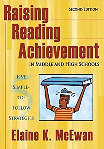 [(Raising Reading Achievement in Middle and High Schools : Five Simple-to-Follow Strategies)] [By (author) Elaine K. McEwan-Adkins] published on (November,