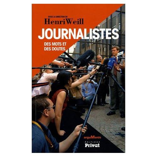 Journalistes : Des mots et des doutes
