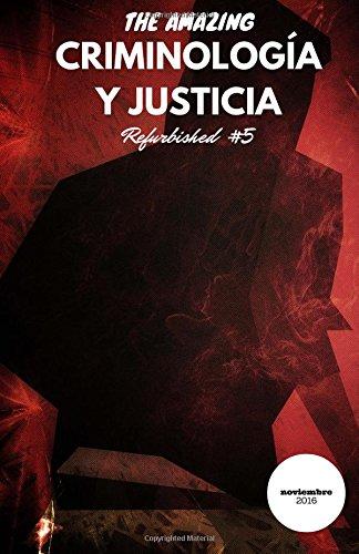Criminología y Justicia: Refurbished #5 por Daniel Briggs