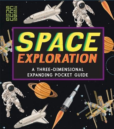 Space Exploration: A Three-Dimensional Expanding Pocket Guide (Three Dimensional Expanding Gd)