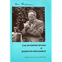 The Interpretation of Quantum Mechanics: Dublin Seminars(1949-1955) and Other Unpublished Essays by Schrodinger, Erwin (1995) Paperback