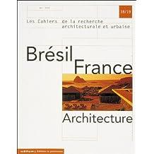 Brésil, France Architecture, n°18/19
