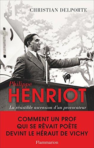 Philippe Henriot par Christian Delporte