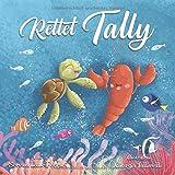 Rettet Tally: Ein Abenteuer im Großen Plastikstrudel (Save The Planet Books Germany, Band 1) - Serena Lane Ferrari
