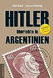 Hitler überlebte in Argentinien - Abel Basti
