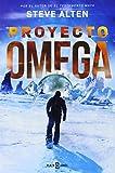 Libros Descargar PDF Proyecto Omega EXITOS de STEVE ALTEN 15 ene 2015 Tapa blanda (PDF y EPUB) Espanol Gratis