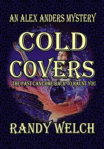 Cold Covers: An Alex Anders Mystery (Alex Anders Mysteries Book 1 ...