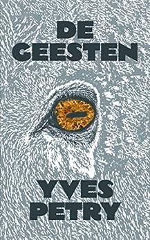 De Geesten (Dutch Edition)