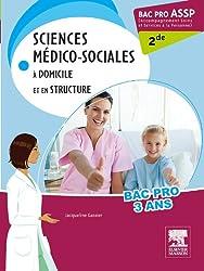 Bac Pro ASSP Sciences médico-sociales 2de: A domicile et en structure