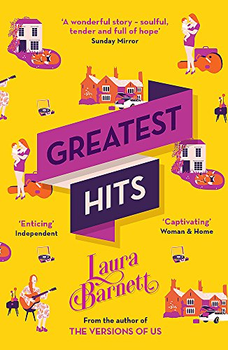 Greatest Hits: From the bestselling author of The Versions of Us (Der Desert King)