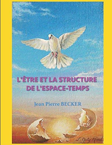 L'Etre et la structure de l'espace-temps