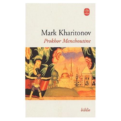 Prokhor Menchoutine : Une philosophie provinciale