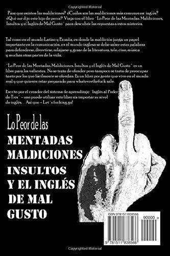 Lo Peor de las Mentadas, Maldiciones, Insultos y el Ingles de Mal Gusto