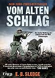 Image de Vom alten Schlag: Der Zweite Weltkrieg am anderen Ende der Welt. Erinnerungen
