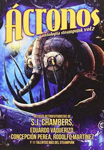 Ácronos Antología Steampunk - Volumen 2