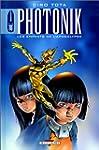 Photonik, tome 2 : Les enfants de l'a...