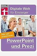 PowerPoint und Prezi: Sehr gut präsentieren (Digitale Welt für Einsteiger) Broschiert