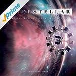 Interstellar: Original Motion Picture...