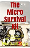 The Micro Survival Kit: Top 60 Gear Pick Challenge (English Edition)