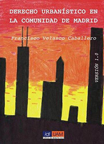 Derecho urbanístico en la Comunidad de Madrid