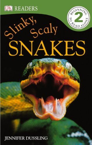 Slinky, Scaly Snakes! (Dk Readers, Level 2)