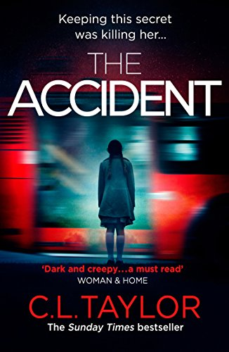 The Accident: The bestselling psychological thriller