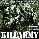 Songtexte von Killarmy - Silent Weapons for Quiet Wars
