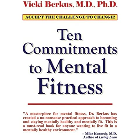 Ten Commitments to Mentally
