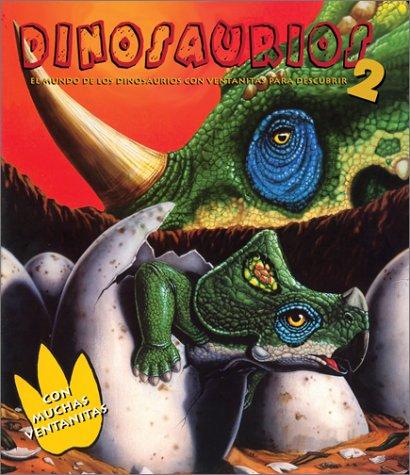 Dinosaurios el mundo de los dinosaurios con ventanitas para dDescubrir (Dinosaurios Series, 2) por Not Available