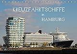 Kreuzfahrtschiffe in Hamburg (Tischkalender 2019 DIN A5 quer): Die schönsten Giganten der Meere in Hamburg (Monatskalender, 14 Seiten ) (CALVENDO Orte)