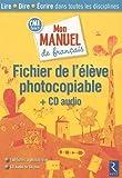 Mon manuel de français CM1 - Fichier de l'élève photocopiable (1CD audio)