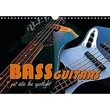 BASS GUITARS put into the spotlight (Wall Calendar 2017 DIN A4 Landscape): Popular electric bass guitars (Monthly calendar, 14 pages ) (Calvendo Art)