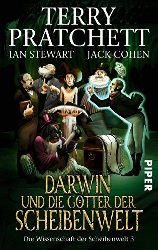 Piper Taschenbuch Darwin und die Götter der Scheibenwelt: Die Wissenschaft der Scheibenwelt 3