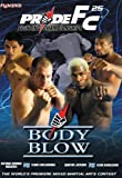 Pride 25 - Body Blow [UK Import]