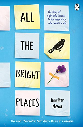 All the Bright Places por Jennifer Niven