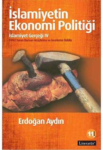 İslamiyetin Ekonomi Politiği - İslamiyet Gerçeği IV: 1992 Turan Dursun Araştırma ve İnceleme Ödülü thumbnail