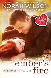 Ember's Fire: A Hearts of Harkness Romance (The Standish Clan) (Volume 2) by Norah Wilson (2016-02-03)