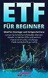 ETF für Beginner: Ideal für Einsteiger und Fortgeschrittene